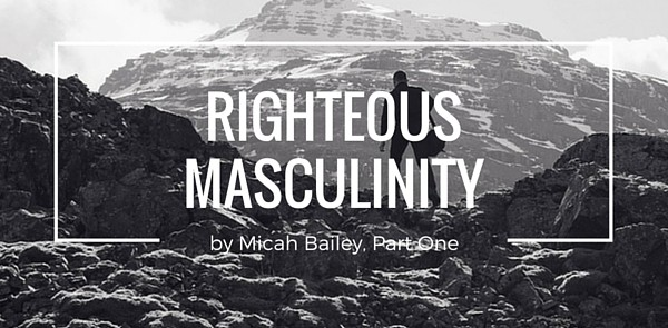 Righteous Masculinity